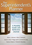 img - for The Superintendent's Planner: A Monthly Guide and Reflective Journal by Gloria L. Johnston (2008-10-08) book / textbook / text book