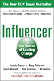Influencer: The New Science of Leading Change, Second Edition : The New Science of Leading Change, Second Edition AUDIO