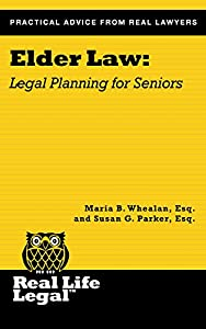 Elder Law: Legal Planning for Seniors from Parker Press