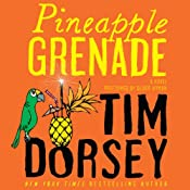 Pineapple Grenade: A Novel | [Tim Dorsey]