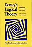 img - for Dewey's Logical Theory: New Studies and Interpretations (The Vanderbilt Library of American Philosophy) book / textbook / text book