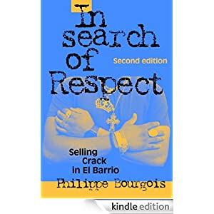 the analysis of the social marginalization by bourgois philippe in the book in search of respect sel Quizlet provides search respect activities ~ bourgois's idea of shedding light on misperceived systems of social marginalization used to oppress poor.