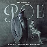 Poe - More Tales of Mystery and Imagination By Eric Woolfson (2003-11-17)
