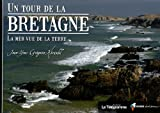 Un tour de la Bretagne : La mer vue de la terre