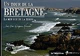 echange, troc Jean-Yves Grégoire-Kérandel - Un tour de la Bretagne : La mer vue de la terre