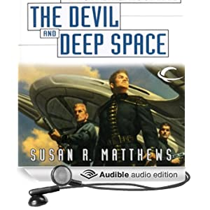 The Devil and Deep Space: Jurisdiction Universe, Book 5 by Susan R. Matthews and Stefan Rudnicki