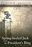 Image of Spring-heeled Jack and the President's Ring (The Magnetron Chronicles)