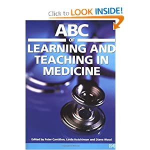 ABC of Learning and Teaching in Medicine  by Peter Cantillon