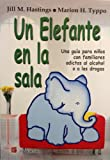 img - for Un Elefante en La Sala (Spanish Edition) book / textbook / text book