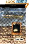 The Nuclear Borderlands: The Manhatta...