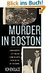 Murder in Boston: A Woman Murdered. A...