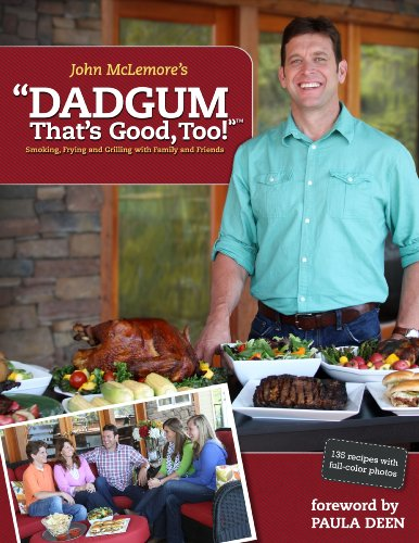 "Make ""Dadgum, That's Good"" Brined & Smoked Chicken Quarters from Dadgum That's Good, Too!"