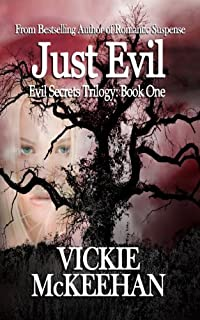 (FREE on 10/21) Just Evil by Vickie McKeehan - http://eBooksHabit.com