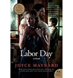 { { [ LABOR DAY ] By Maynard, Joyce ( Author ) Dec - 2013 [ Paperback ]