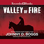 Valley of Fire   Johnny D. Boggs