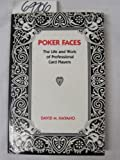 img - for Poker Faces: The Life and Work of Professional Card Players Hardcover - June, 1982 book / textbook / text book