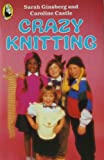 img - for Crazy Knitting book / textbook / text book