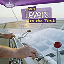 Put Levers to the Test Audiobook by Roseann Feldmann, Sally M. Walker Narrated by  Intuitive