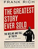 The Greatest Story Ever Sold: The Decline and Fall of Truth from 9/11 to Katrina
