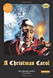 img - for A Christmas Carol The Graphic Novel: Original Text (Classical Comics) book / textbook / text book