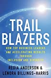 img - for Trailblazers: How Top Business Leaders are Accelerating Results through Inclusion and Diversity by Redia Anderson (2010-09-14) book / textbook / text book