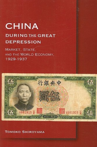 China During the Great Depression: Market, State, and the World Economy, 1929-1937