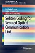 Soliton Coding for Secured Optical Communication Link (SpringerBriefs in Applied Sciences and Technology)