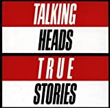 Talking Heads - True Stories - EMI - CDP 746345 2, EMI - CDP 7 46345 2 by Talking Heads (2004-01-01)