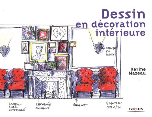 livre dessin en d coration int rieure. Black Bedroom Furniture Sets. Home Design Ideas
