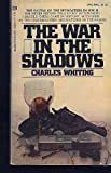 The War in the Shadows (0345233514) by Charles Whiting
