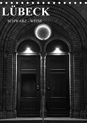 lubeck-schwarz-weiss-tischkalender-2016-din-a5-hoch
