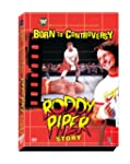 Born To Controversy: The Roddy Piper...