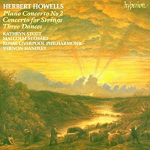 Howells: Piano Concerto No.2 / Concerto for Strings / Three Dances