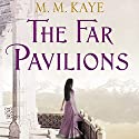 The Far Pavilions Audiobook by M. M. Kaye Narrated by Vikas Adam
