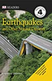 Earthquakes and Other Natural Disasters (DK Readers Level 4)