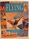 img - for Flying the Golden Years by Prior, Rupert (1994) Hardcover book / textbook / text book