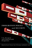 img - for Immigration Policy and Security: U.S., European, and Commonwealth Perspectives book / textbook / text book