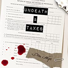 Undeath and Taxes: Fred, the Vampire Accountant Series #2 (       UNABRIDGED) by Drew Hayes Narrated by Kirby Heyborne