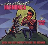 Instant Harmonica: Quick and Easy Instruction for the Beginner (0793515599) by Byrne, Patrick