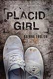 Placid Girl