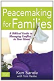 img - for Peacemaking for Families (Focus on the Family) book / textbook / text book