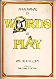 Almanac of Words at Play 148 (0517520907) by Espy, Willard R.
