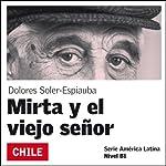Mirta y el viejo señor [Mirta and the Old Man]: América Latina   Dolores Soler-Espiauba