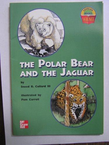 The Polar Bear and the Jaguar (Science Leveled