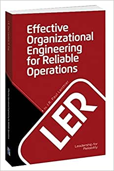 Effective Organizational Engineering For Reliable Operations