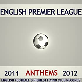English Premier League Anthems 2011/2012
