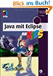 Java mit Eclipse f�r Kids (mitp f�r K...