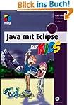 Java mit Eclipse f�r Kids (mitp f�r K...
