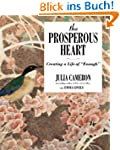 The Prosperous Heart: Creating a Life...