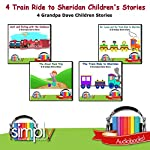 4 Train Ride to Sheridan Children's Stories: Grandpa Dave Children Stories | Grandpa Dave